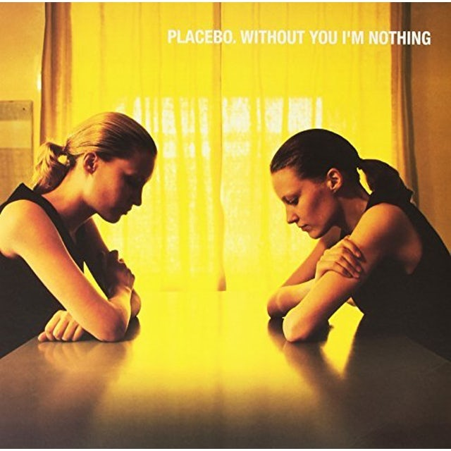 Placebo WITHOUT YOU I'M NOTHING Vinyl Record - Colored Vinyl, UK Release