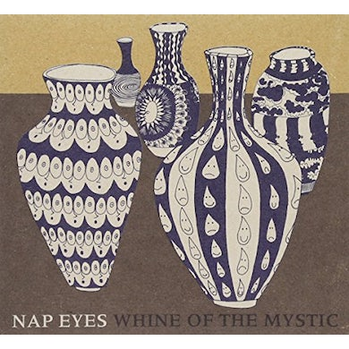 NAP EYES WHINE OF THE MYSTIC CD