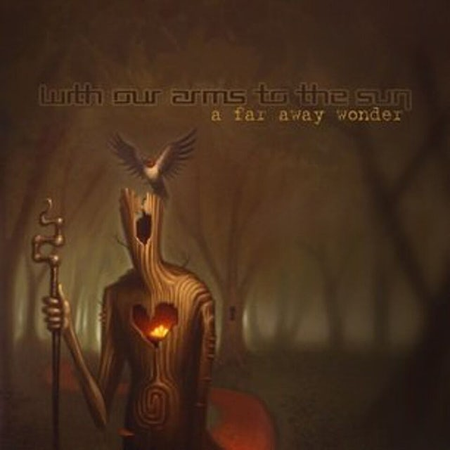 WITH OUR ARMS TO THE SUN A FAR AWAY WONDER CD