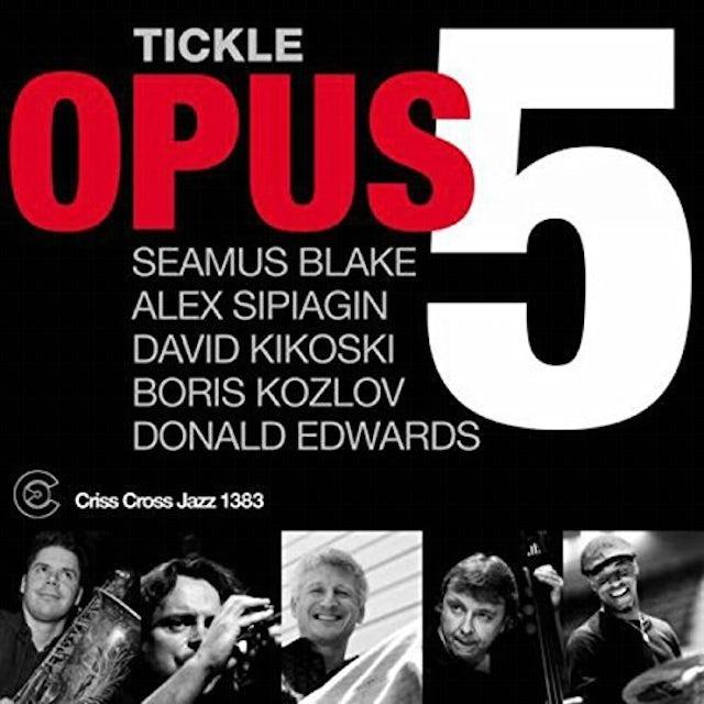 Opus 5 TICKLE CD