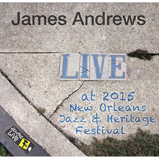 James Andrews JAZZFEST 2015 CD