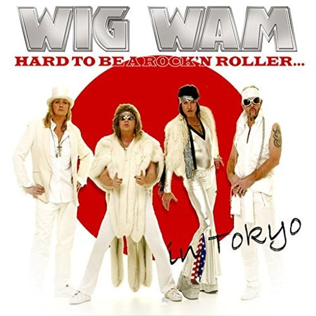 Wig Wam HARD TO BE A ROCK N ROLLER IN TOKY CD