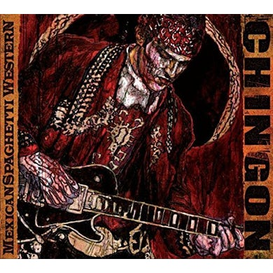 Chingon MEXICAN SPAGHETTI WESTERN BONUS EDITION CD
