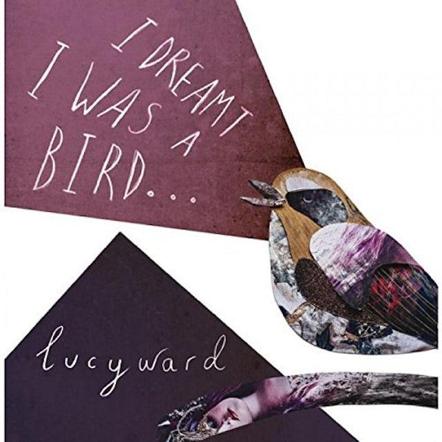 Lucy Ward I DREAMT I WAS A BIRD CD