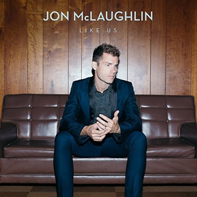 Jon McLaughlin LIKE US CD