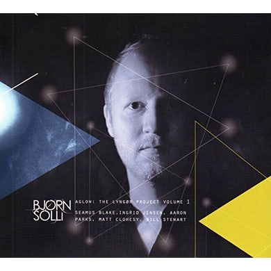 Bjorn Solli AGLOW: LYNGOR PROJECT 1 CD