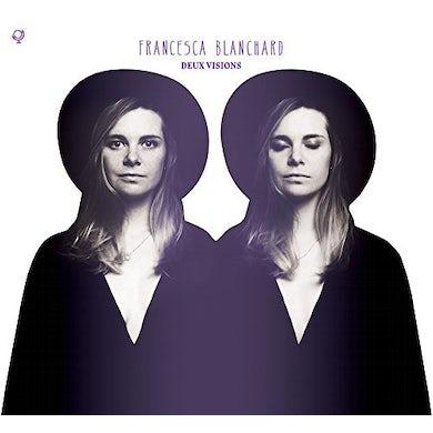 Francesca Blanchard DEUX VISIONS CD