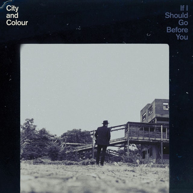 City and Colour IF I SHOULD GO BEFORE YOU CD