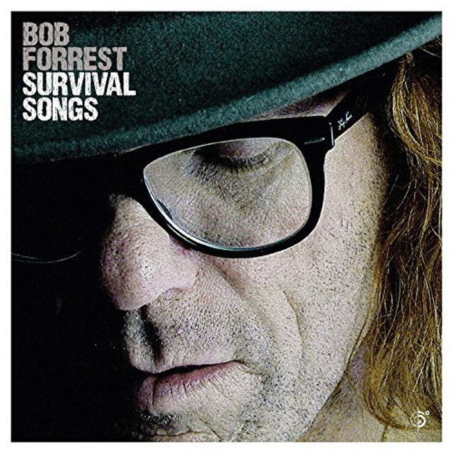 Bob Forrest SURVIVAL SONGS CD