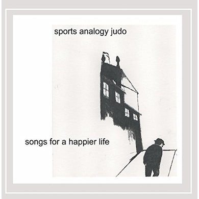 Sports Analogy Judo SONGS FOR A HAPPIER LIFE CD