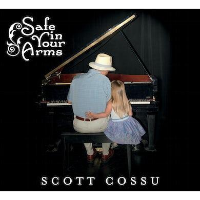 Scott Cossu SAFE IN YOUR ARMS CD