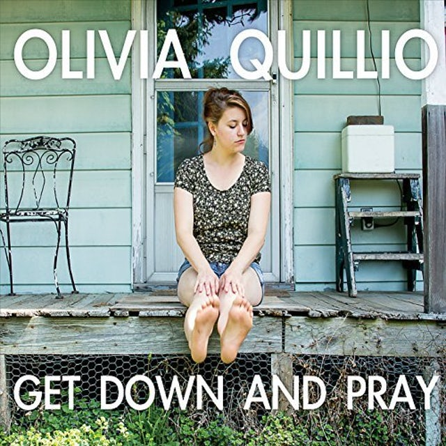Olivia Quillio GET DOWN & PRAY CD