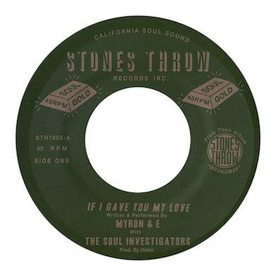 Myron & E IF I GAVE YOU MY LOVE Vinyl Record