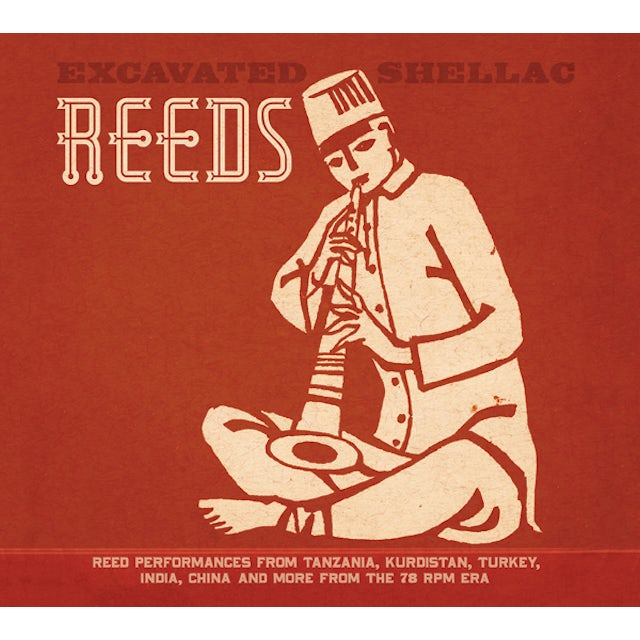 EXCAVATED SHELLAC: REEDS / VARIOUS