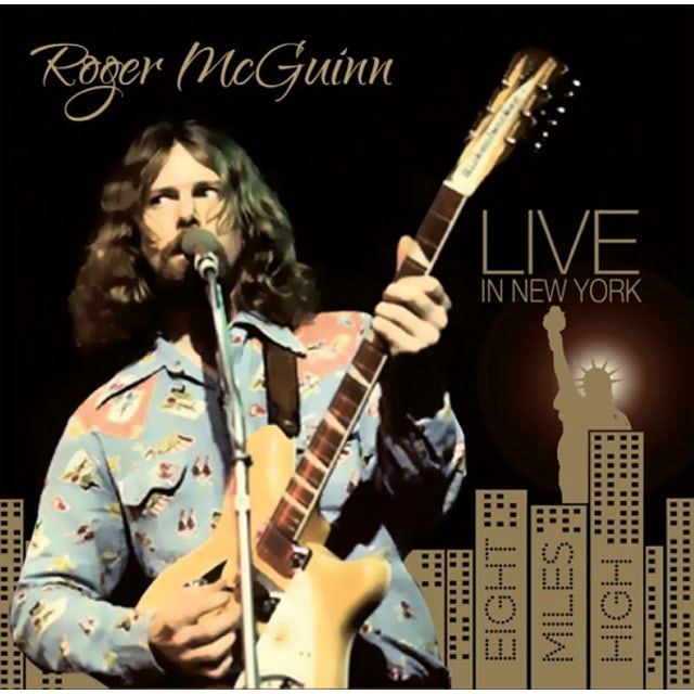 Roger Mcguinn LIVE IN NEW YORK: EIGHT MILES HIGH CD