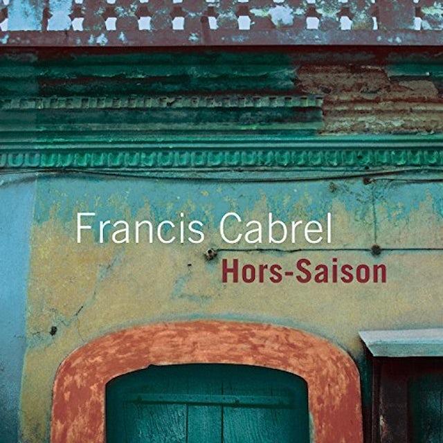 Francis Cabrel HORS-SAISON CD
