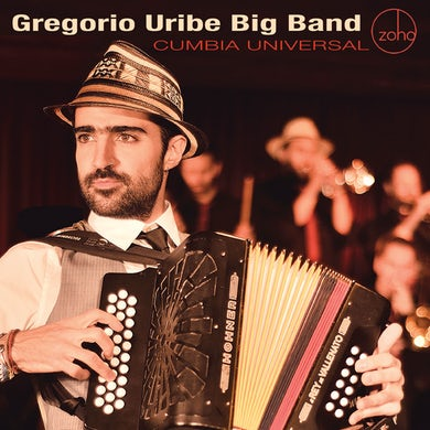 Gregorio Uribe CUMBIA UNIVERSAL CD