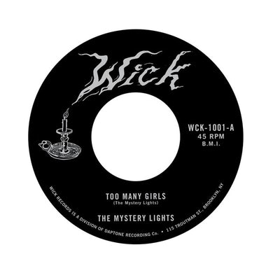 MYSTERY LIGHTS TOO MANY GIRLS / TOO TOUGH TO BEAR Vinyl Record