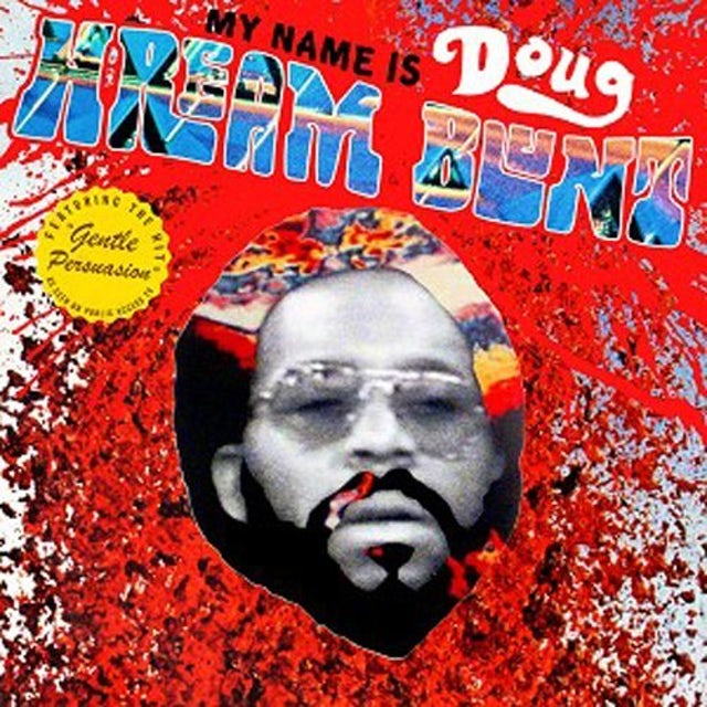 MY NAME IS DOUG HREAM BLUNT: FEATURING THE HIT CD