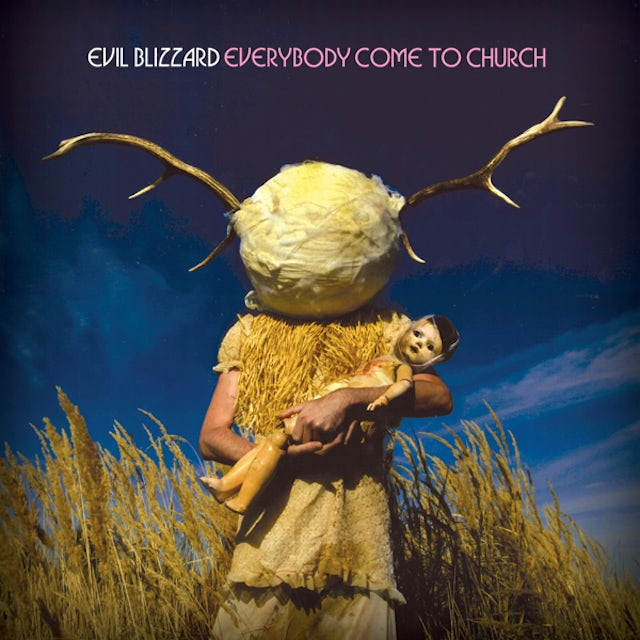 Evil Blizzard EVERYBODY COME TO CHURCH CD