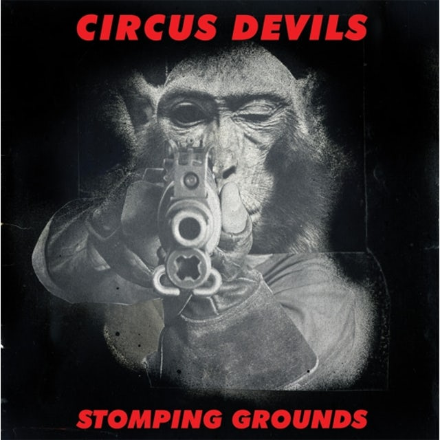 Circus Devils STOMPING GROUNDS CD
