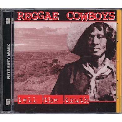 Reggae Cowboys TELL THE TRUTH CD
