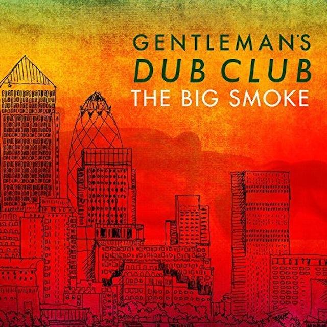 GENTLEMAN'S DUB CLUB BIG SMOKE CD