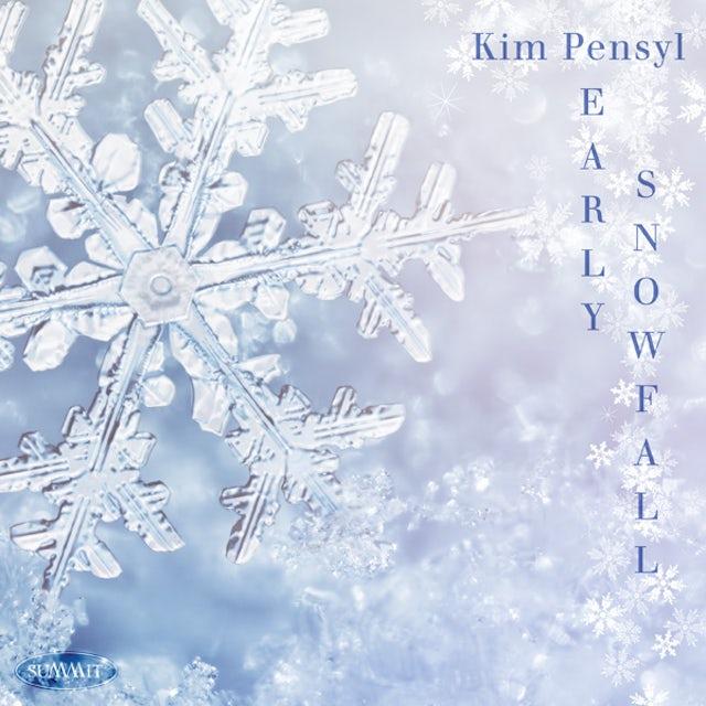 Kim Pensyl EARLY SNOWFALL CD