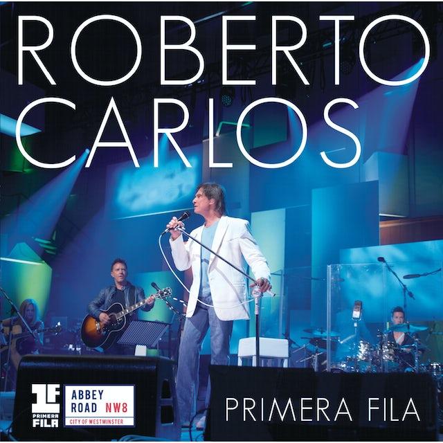 Roberto Carlos PRIMERA FILA CD
