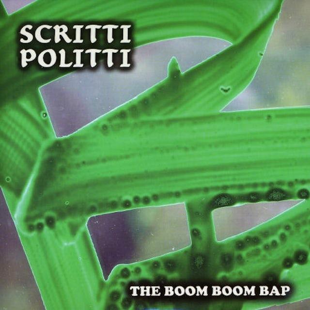 Scritti Politti BOOM BOOM BAP Vinyl Record