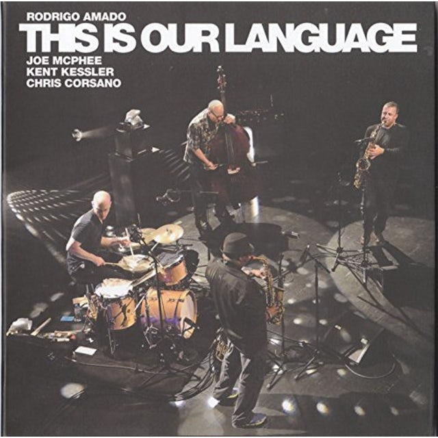 Rodrigo Amado THIS IS OUR LANGUAGE CD