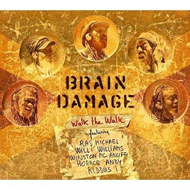 Brain Damage WALK THE WALK Vinyl Record