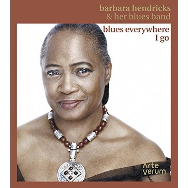 Barbara Hendricks BLUES EVERYWHERE I GO CD