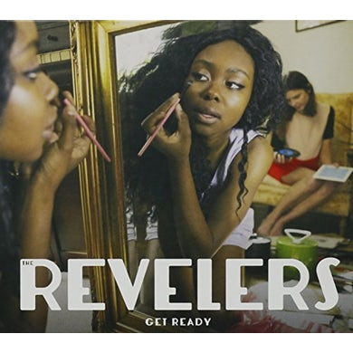 REVELERS GET READY CD