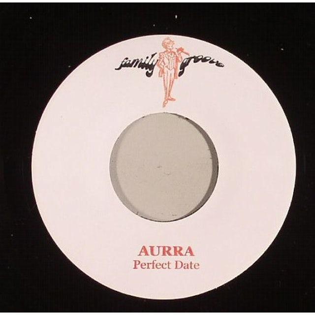Aurra PERFECT DATE / PERFECT DATE INSTRUMENTAL Vinyl Record