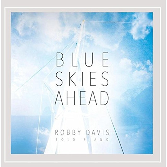 Robby Davis BLUE SKIES AHEAD CD