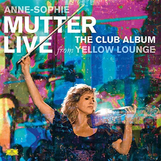 Anne-Sophie Mutter CLUB ALBUM: LIVE FROM YELLOW LOUNGE Vinyl Record