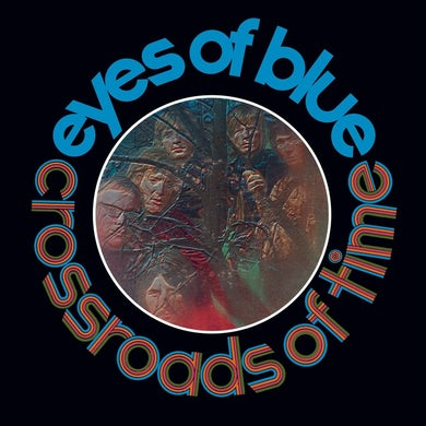 Eyes of Blue CROSSROADS OF TIME: REMASTERED & EXPANDED EDITION CD