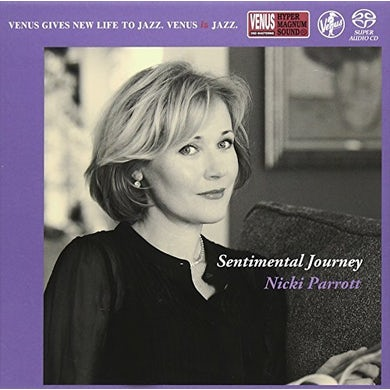 Nicki Parrott SENTIMENTAL JOURNEY Super Audio CD