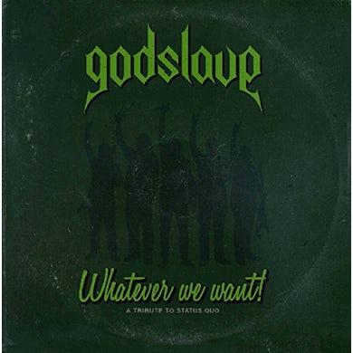Godslave WHATEVER WE WANT CD