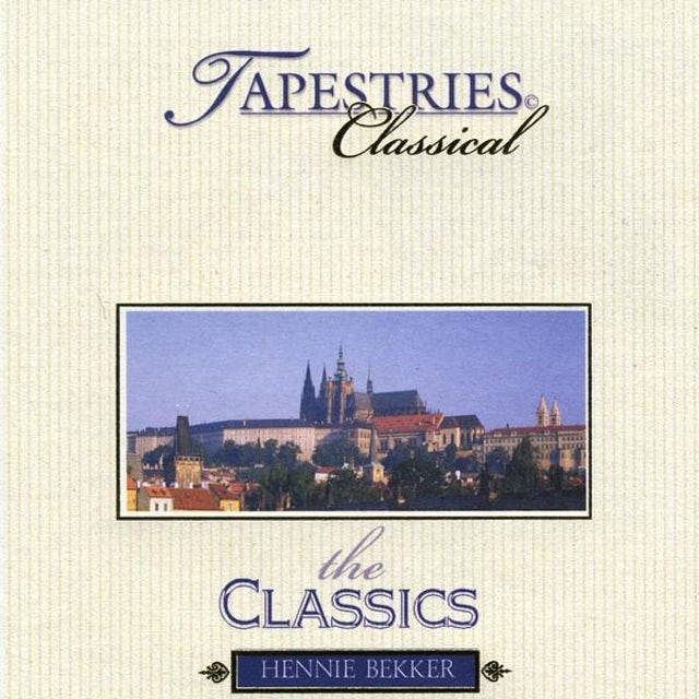 Hennie Bekker CLASSICAL TAPESTRIES-THE CLASSICS CD
