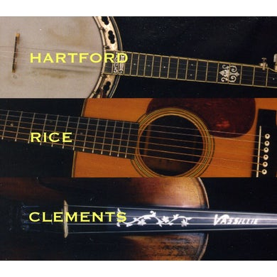 John Hartford HARTFORD RICE & CLEMENTS CD