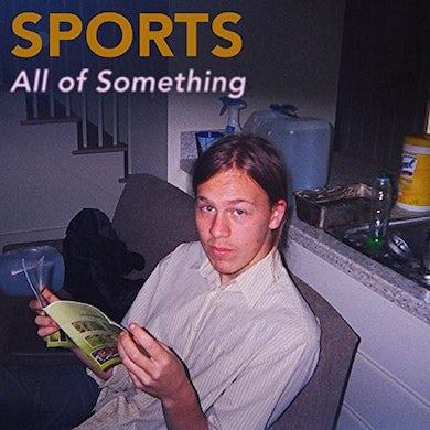 Sports All Of Something Vinyl Record