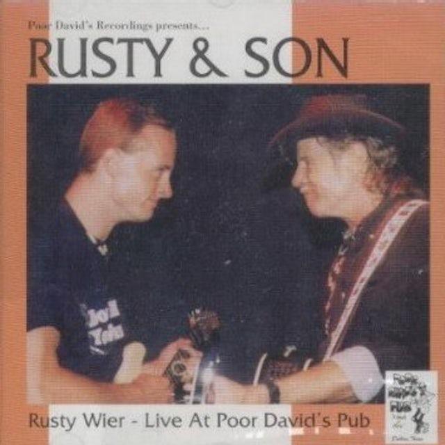Rusty Weir RUSTY & SON LIVE AT POOR DAVID'S PUB CD