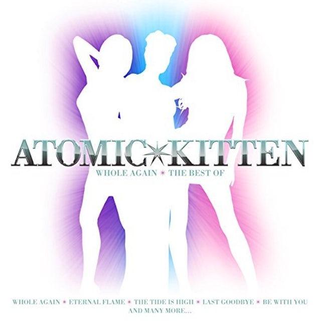 WHOLE AGAIN: BEST OF ATOMIC KITTEN CD