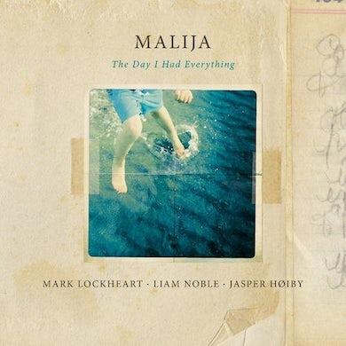 MALIJA DAY I HAD EVERYTHING CD