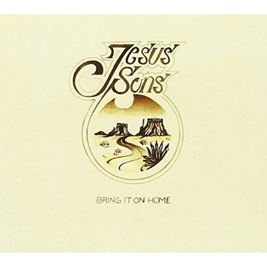 JESUS SONS BRING IT ON HOME CD