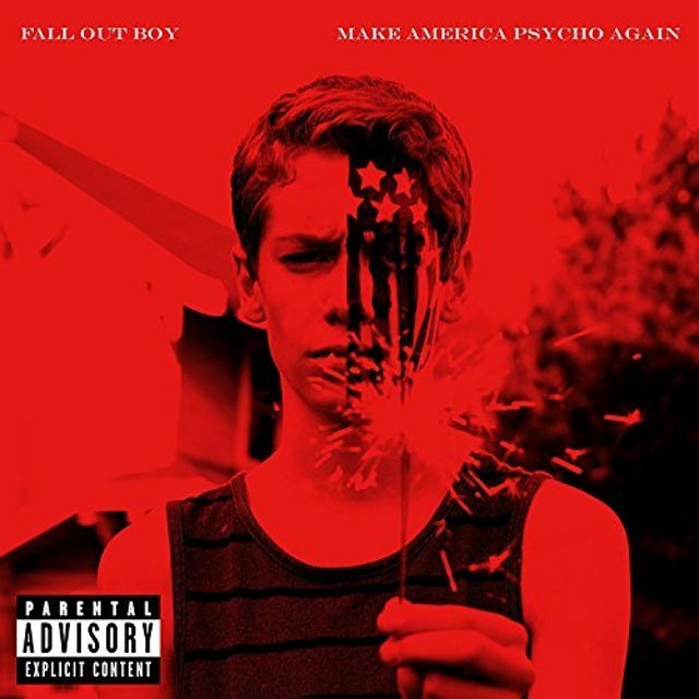 Fall Out Boy MAKE AMERICA PSYCHO AGAIN CD