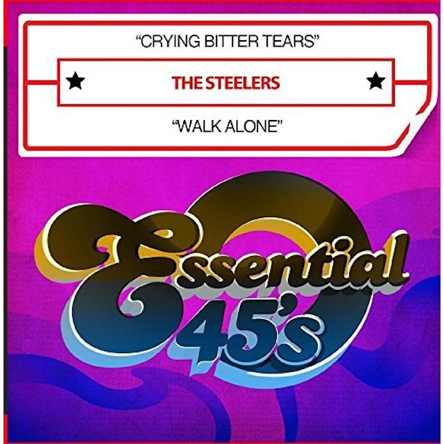 Steelers CRYING BITTER TEARS / WALK ALONE CD