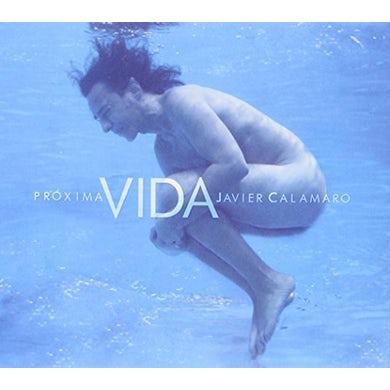 Javier Calamaro PROXIMA VIDA CD